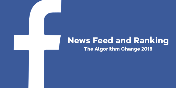 Facebook Newsfeed Algorithm Changes
