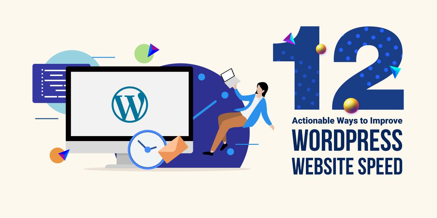10-Actionable-Ways-to-improve-the-loading-speed-of-Wordpress-website