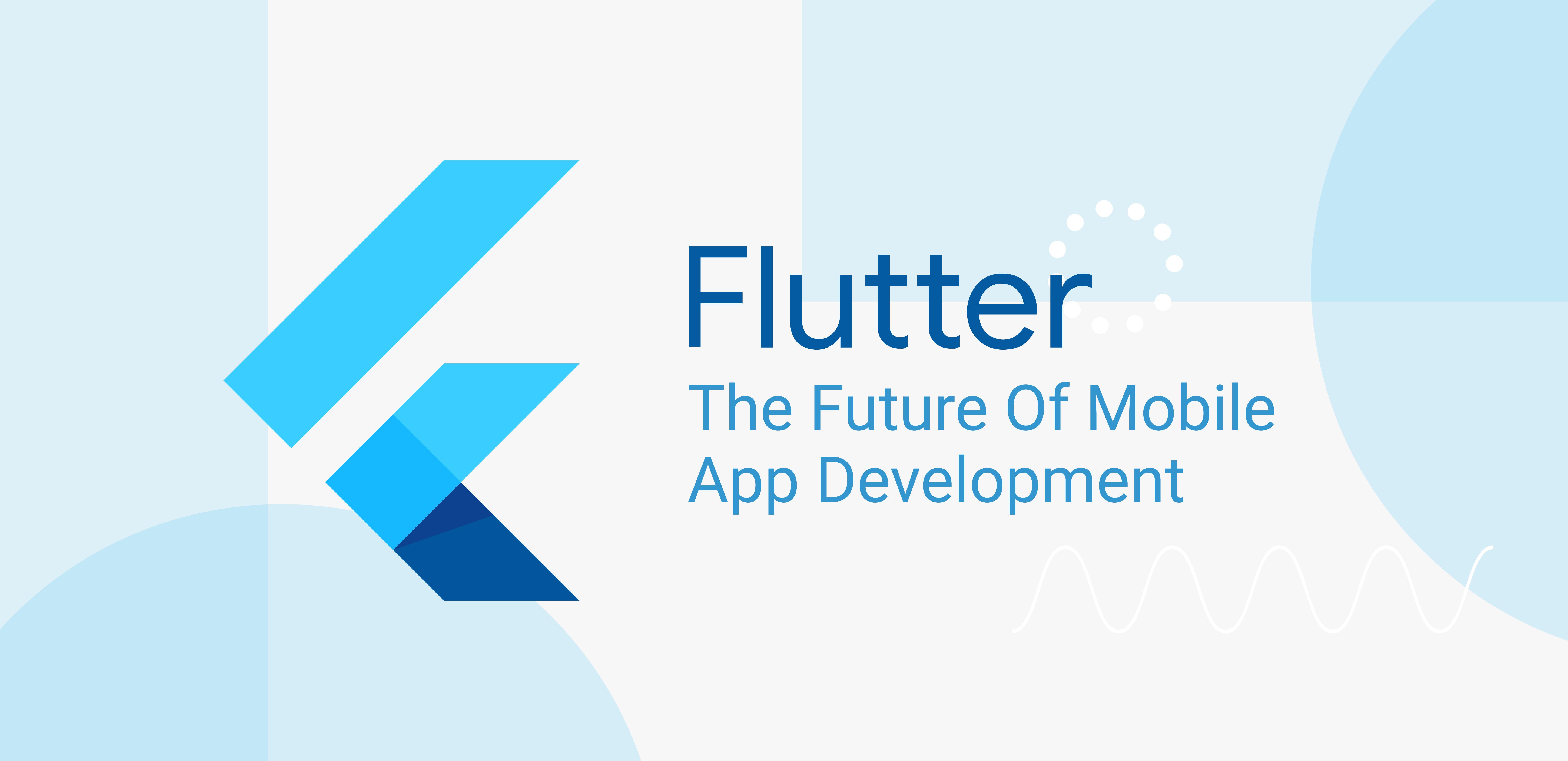 Flutter The Future Of Mobile App Development