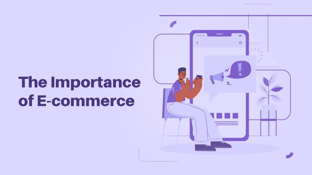 The importance of eCommerce in the modern world