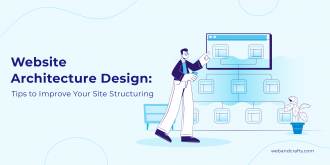 Website Architecture Design - Tips on How to Improve Your Site Structuring
